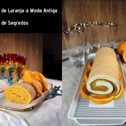 Torta de Laranja à Moda Antiga versus Torta de Segredos